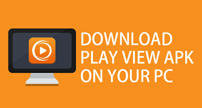 Download Playview App On Your PC With Bluestacks